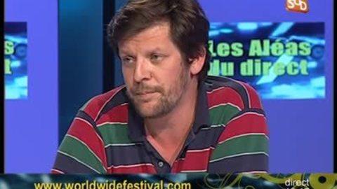 Aléas du Direct : WorldWide Festival 2012 de Sète