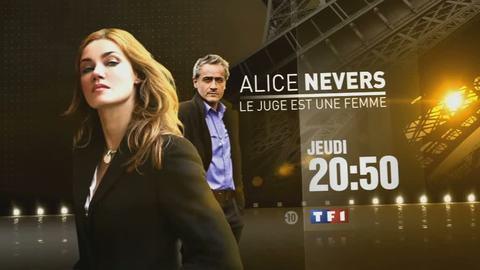 Alice Nevers : le juge est une femme - JEUDI 26 JANVIER 2012 20:50