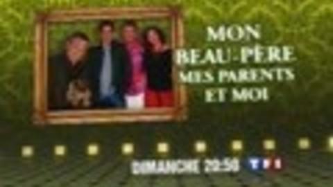 BA - MON BEAU-PÈRE, MES PARENTS ET MOI - dimanche 23 mars 2008 à 20H50 sur TF1