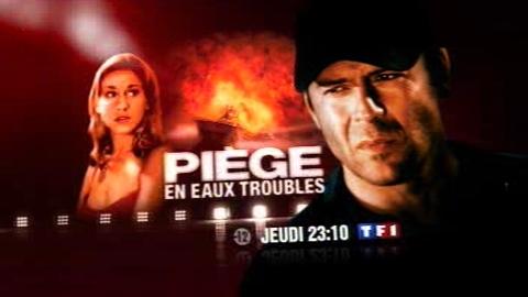 BA - PIÈGE EN EAUX TROUBLES - Jeudi 15 janvier 2009 à 23h10 sur TF1