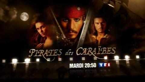 BA - PIRATES DES CARAÏBES : LA MALÉDICTION DU BLACK PEARL - Mardi 23 septembre 2008 à 20:50 sur TF1