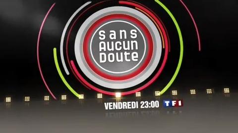 BA - SANS AUCUN DOUTE - vendredi 27 février 2009 à 23h00 sur TF1