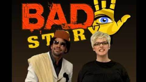 BAD STORY - Episode 2