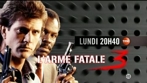 Bande Annonce - L'Arme Fatale 3