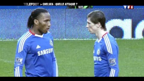 Chelsea : quelle attaque ? (06/03/2011)