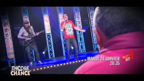 ENCORE UNE CHANCE : Teaser Nedjim Mardi 24 janvier 20H35