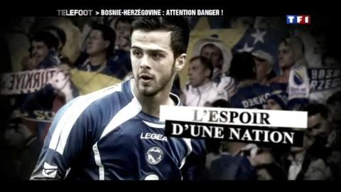 Euro 2012 : Bosnie, attention danger ! (09/10/2011)