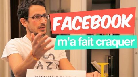 FACEBOOK M'A FAIT CRAQUER