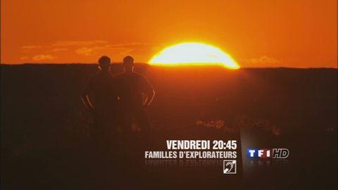 Familles d'explorateurs - VENDREDI 29 AVRIL 2011 20:45