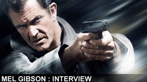 Hors de contrôle : interview de Mel Gibson !