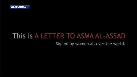 """""""Lève-toi pour la paix, Asma"""" : l'appel à la femme du président Syrien"""