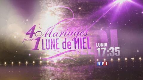 4 mariages pour 1 lune de miel - LUNDI 5 MARS 2012 17:25