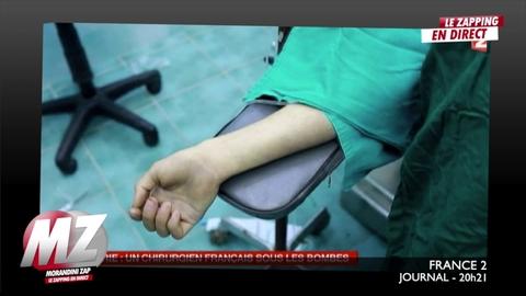 Morandini Zap: En Syrie, ce chirurgien français pratique des opérations sous les bombes