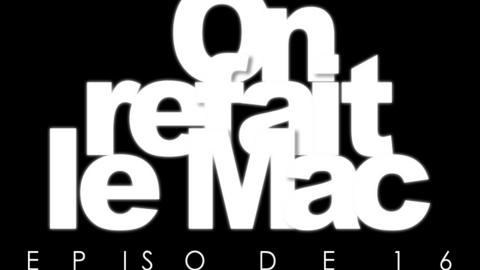OnrefaitleMac-Episode16-L'iPad est (presque) là ! 2ème partie