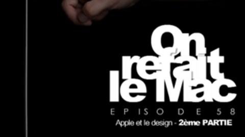 ORLM e58-Apple et le design 2ème Partie.