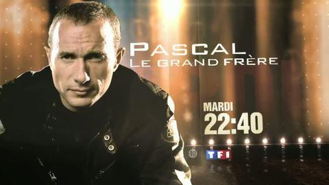 PASCAL, LE GRAND FRÈRE - MARDI 28 SEPTEMBRE 2010 22:45