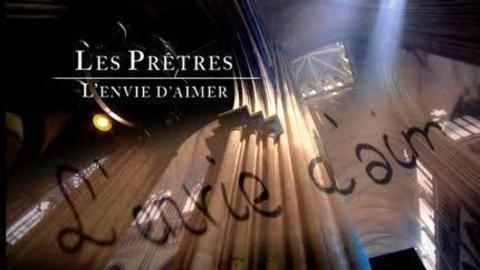Les Prêtres - L'Envie D'Aimer (2010)