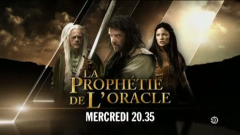 LA PROPHETIE DE L'ORACLE : Mercredi 20H35 sur NRJ12 (01/06/11)