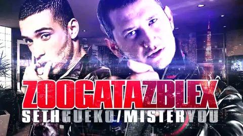 "SETH GUEKO & MISTER YOU - ""ZOOGATAZBLEX"" - MICHTO"
