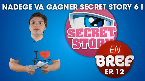 SSEB - Nadège va gagner Secret Story 6 !