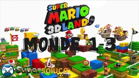 Super Mario 3D Land - Guide Monde 1 / world 1 (Pièce étoiles/Star coins)