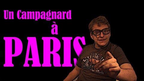 """TRANBER! : """" Un Campagnard à Paris """""""
