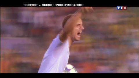 "Transfert - Soldado : ""Paris, c'est flatteur"" (06/05/2012)"