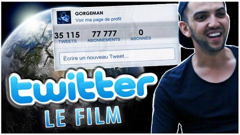 Twitter Le Film